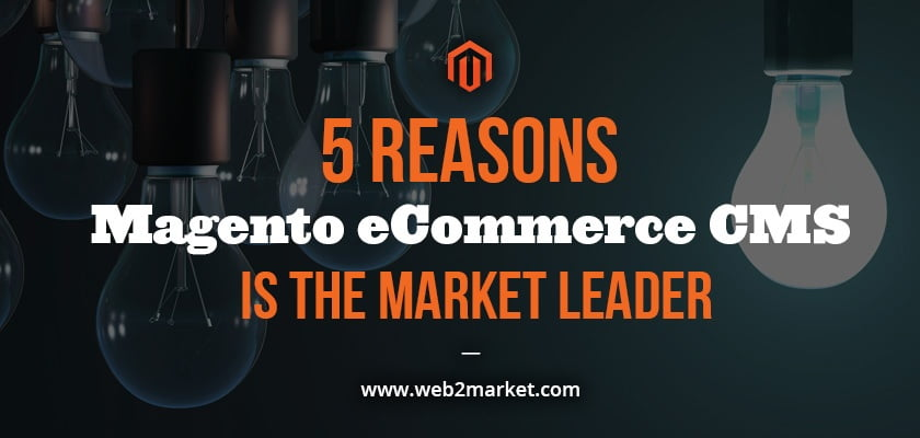 Magento CMS the eCommerce leader