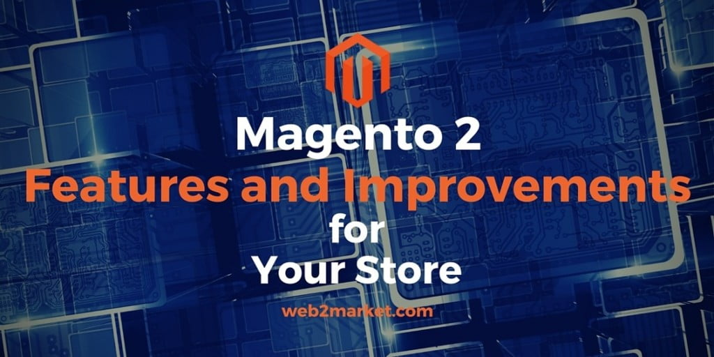 magento 2 new features